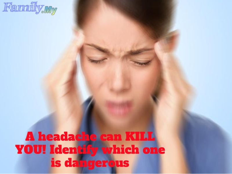 A headache can KILL YOU! Identify which one is dangerous