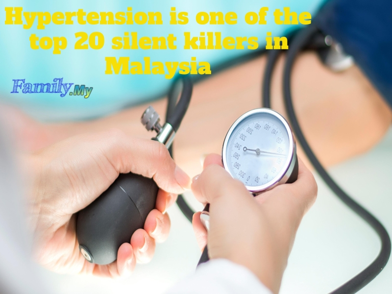 Hypertension is one of the top 20 silent killers in Malaysia