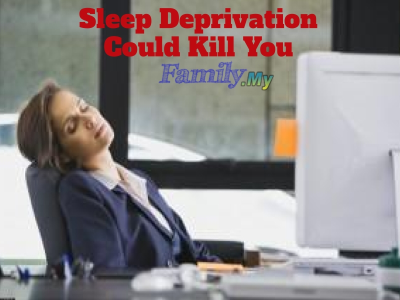 Sleep Deprivation Could Kill You!