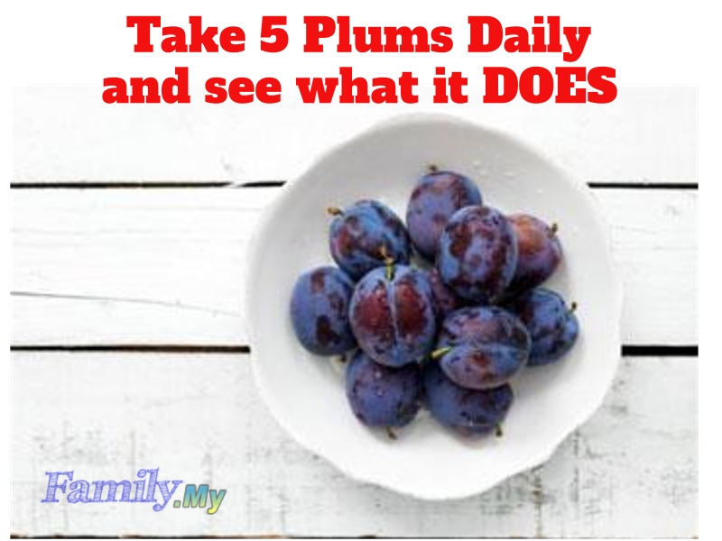 Take 5 Plums Daily and see what it DOES