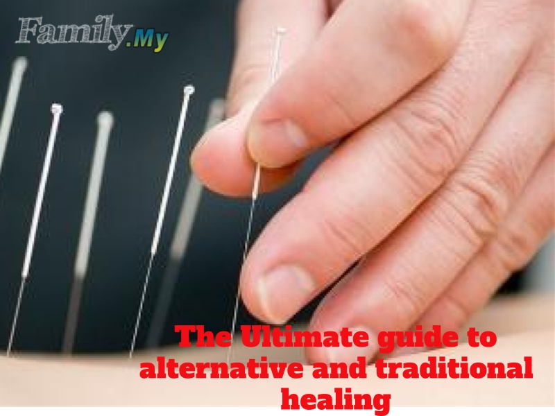 The Ultimate guide to alternative and traditional healing