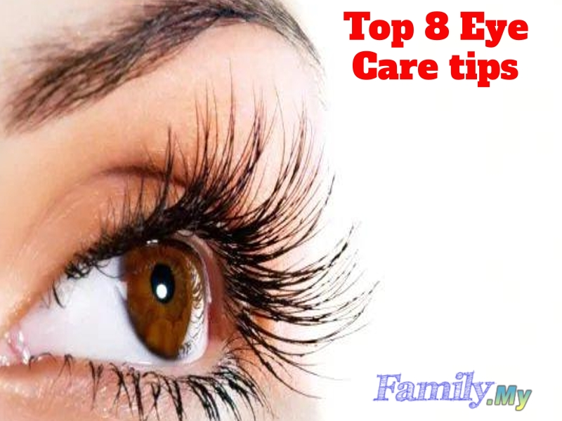 Top 8 Eye Care tips