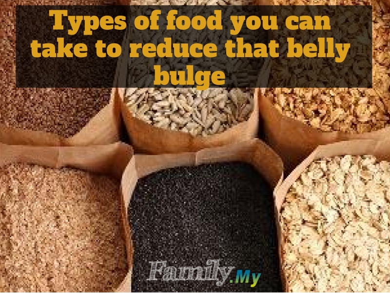 Types of food you can take to reduce that belly bulge