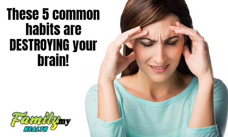 common_habits_destroying_brain